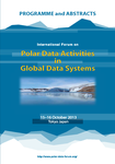 Highlights of the 2013 International Forum on 'Polar Data Activities in Global Data Systems'
